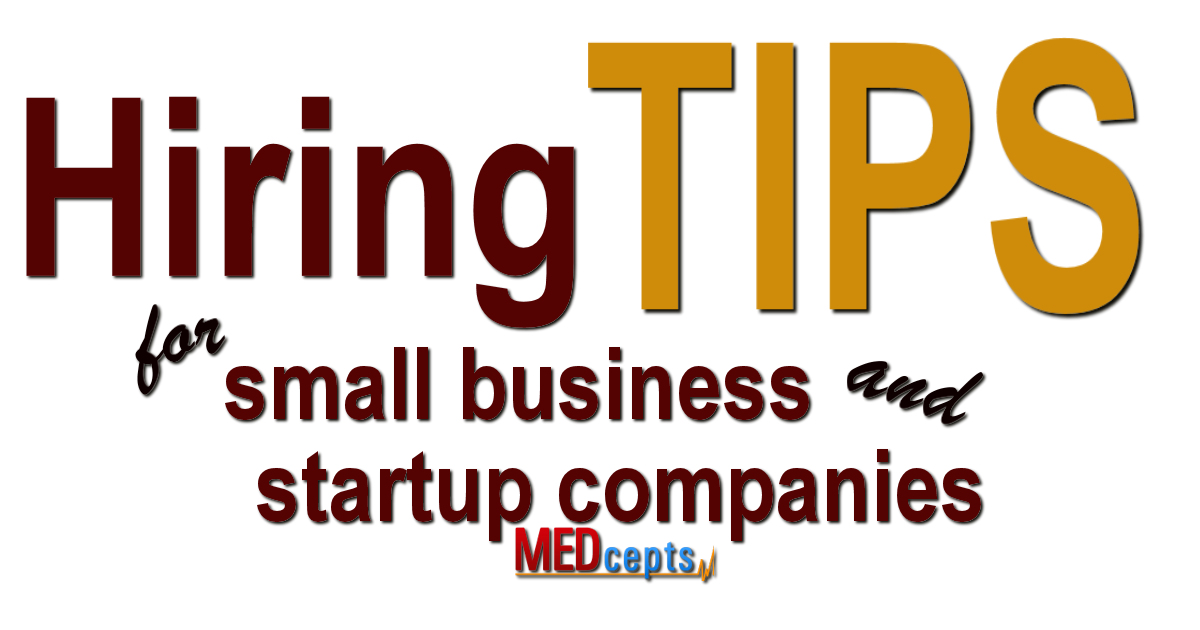 Hiring Tips for small business and startup companies